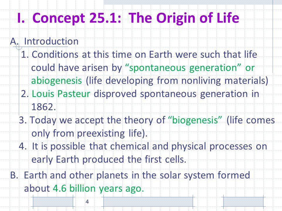 I. Concept 25.1: The Origin of Life