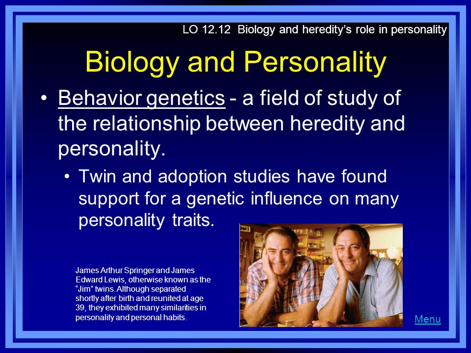 Biology and Personality