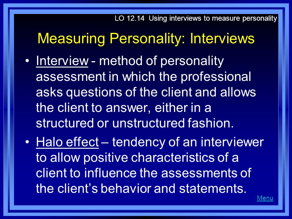 Measuring Personality: Interviews