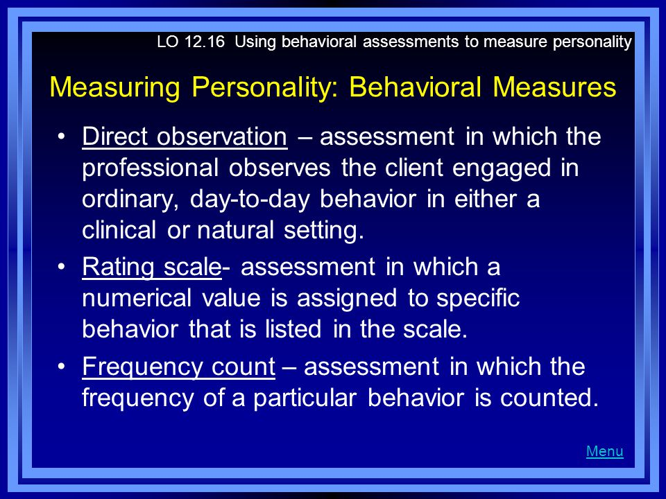 Measuring Personality: Behavioral Measures