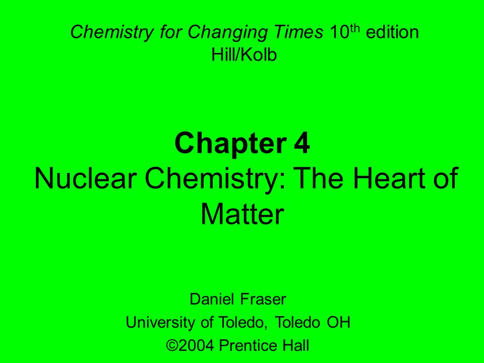 Nuclear Chemistry: The Heart of Matter
