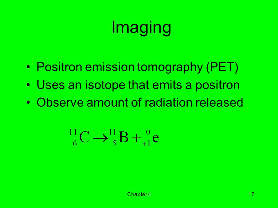 Imaging Positron emission tomography (PET)