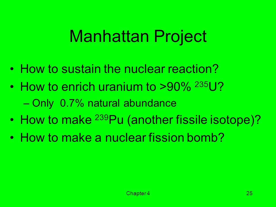 Manhattan Project How to sustain the nuclear reaction