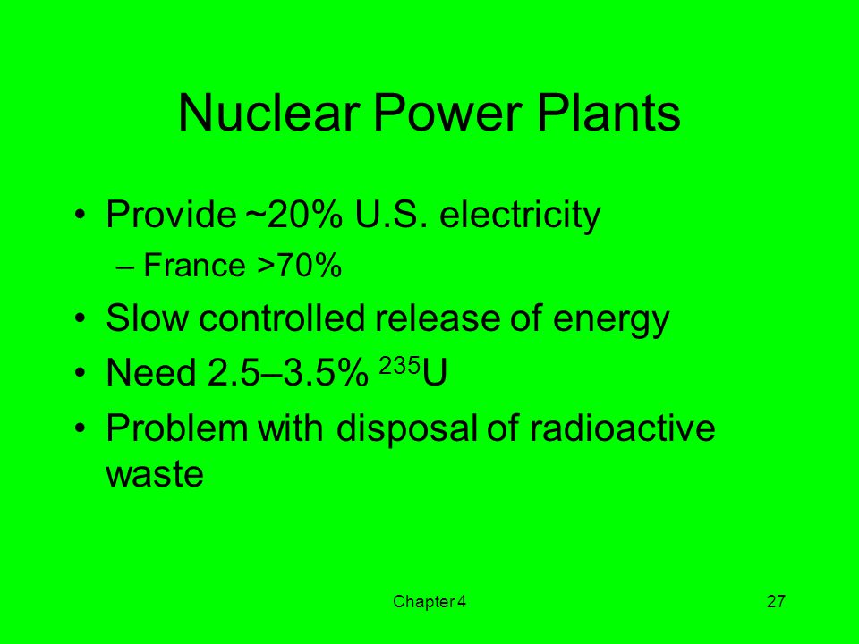 Nuclear Power Plants Provide ~20% U.S. electricity