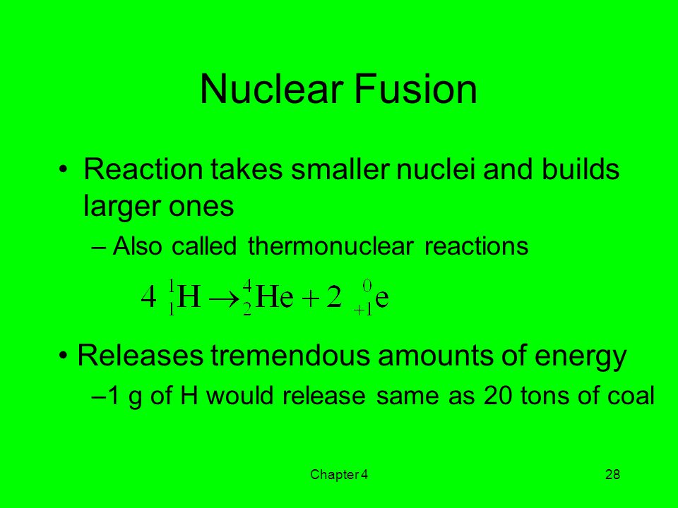 Nuclear Fusion Reaction takes smaller nuclei and builds larger ones