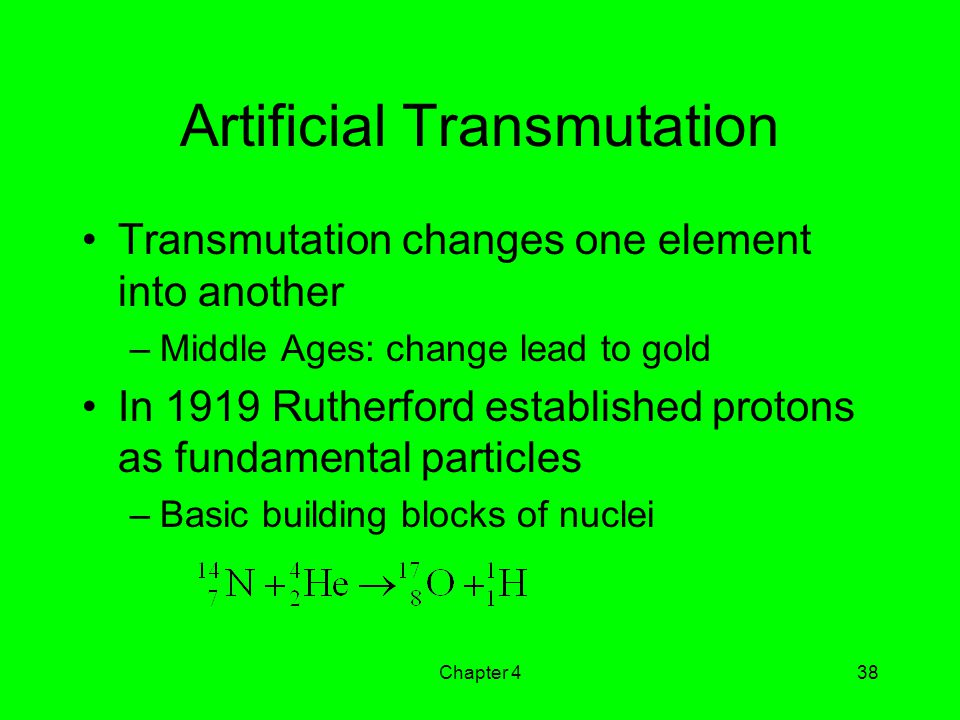 Artificial Transmutation