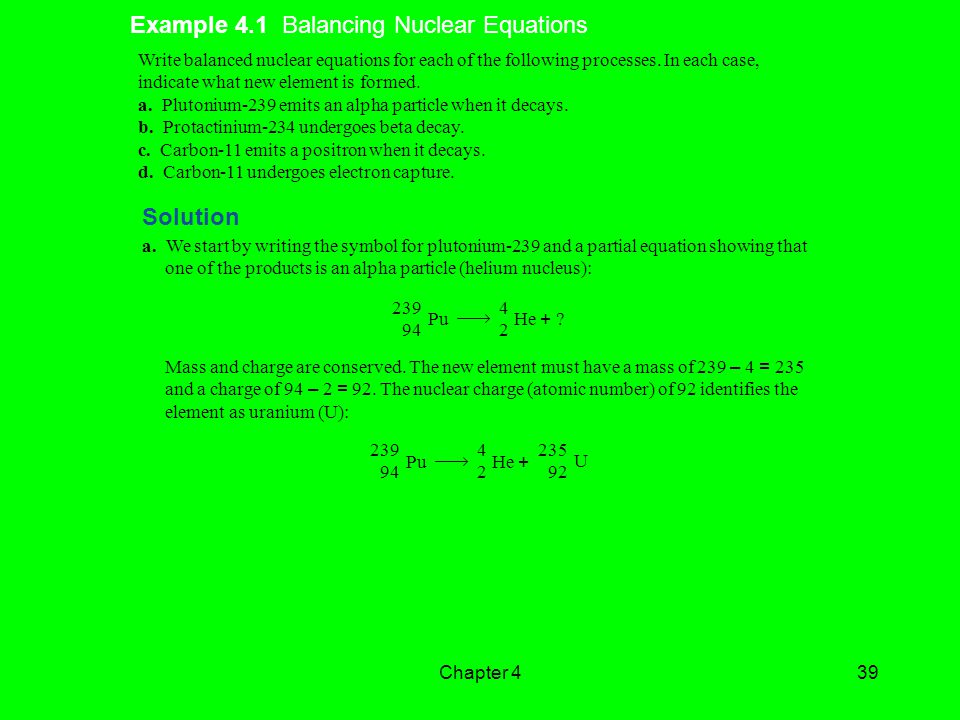 Example 4.1 Balancing Nuclear Equations