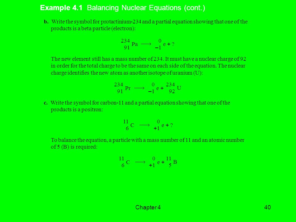 Example 4.1 Balancing Nuclear Equations (cont.)