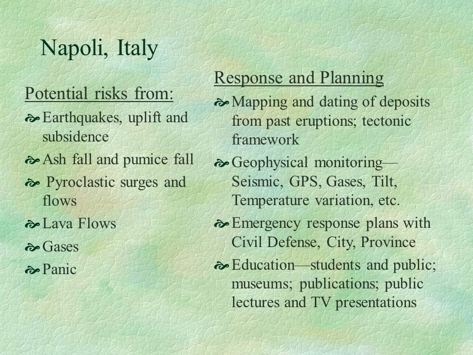 Napoli, Italy Response and Planning Potential risks from:
