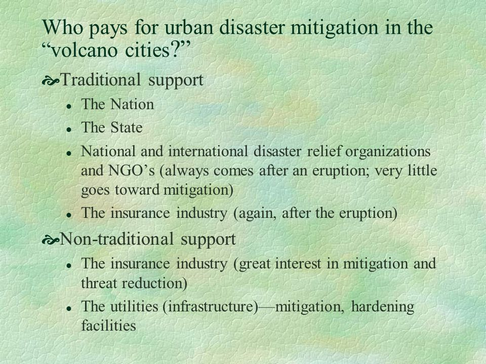 Who pays for urban disaster mitigation in the volcano cities