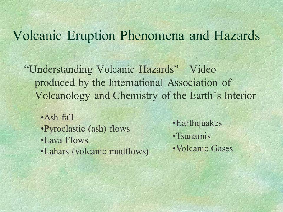 Volcanic Eruption Phenomena and Hazards