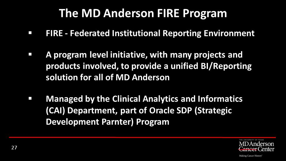 The MD Anderson FIRE Program