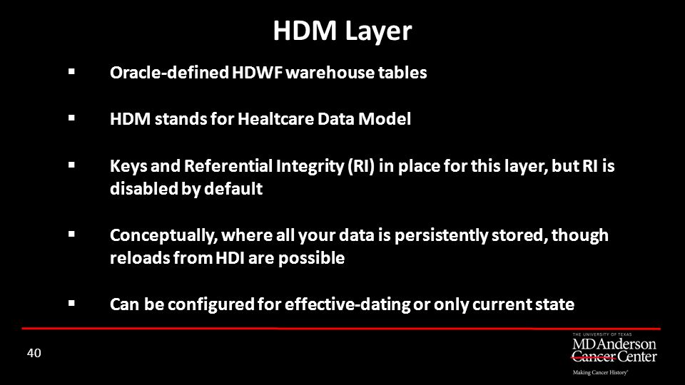 HDM Layer Oracle-defined HDWF warehouse tables