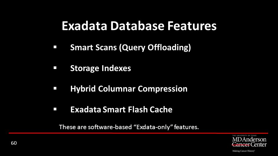 Exadata Database Features