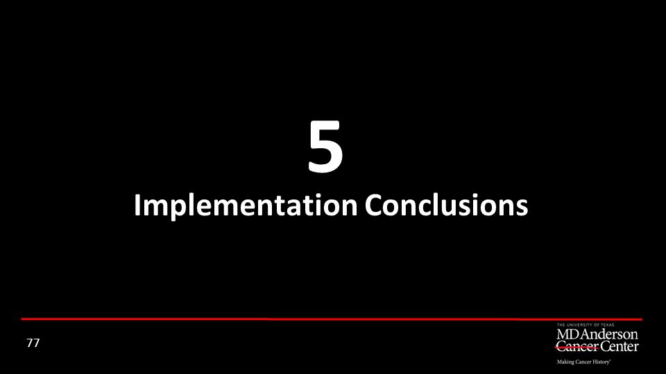 Implementation Conclusions
