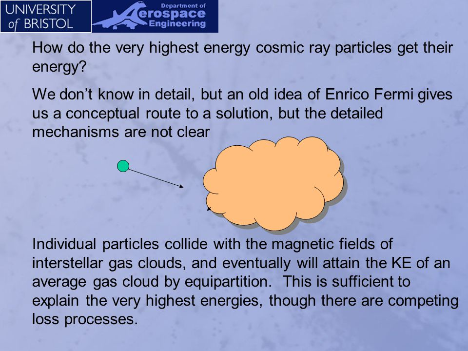 How do the very highest energy cosmic ray particles get their energy