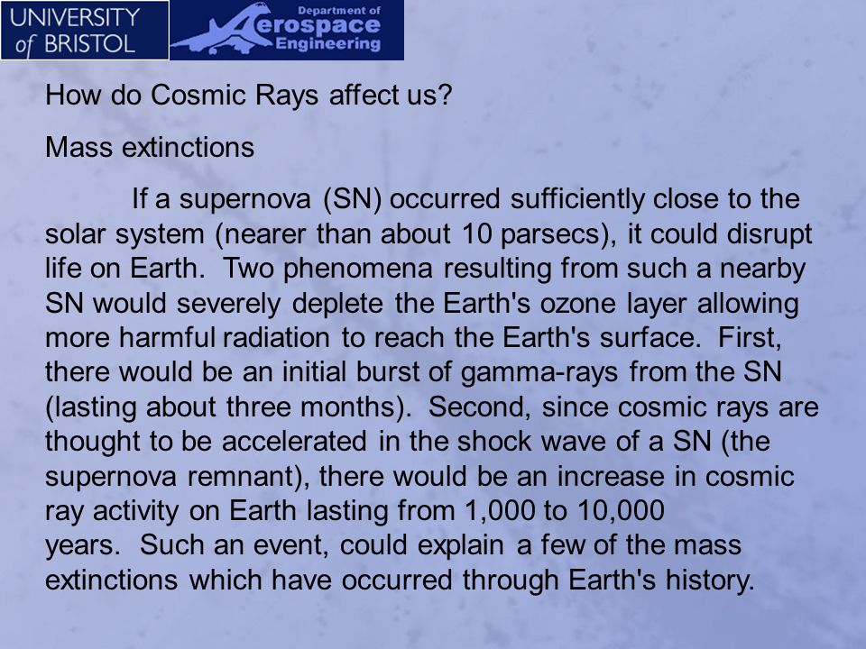 How do Cosmic Rays affect us