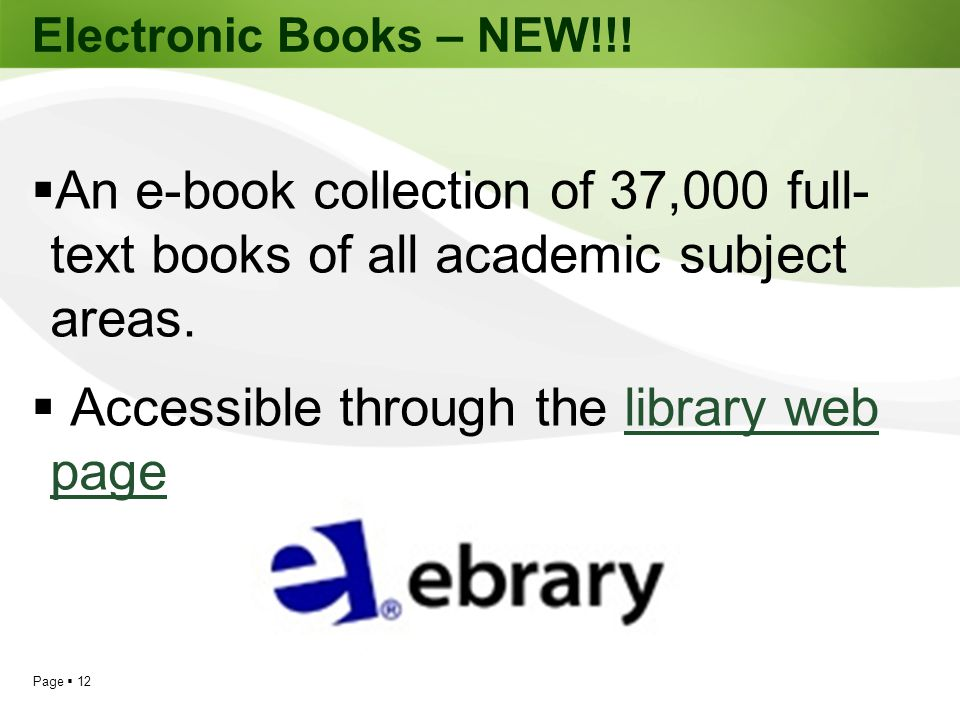 Accessible through the library web page