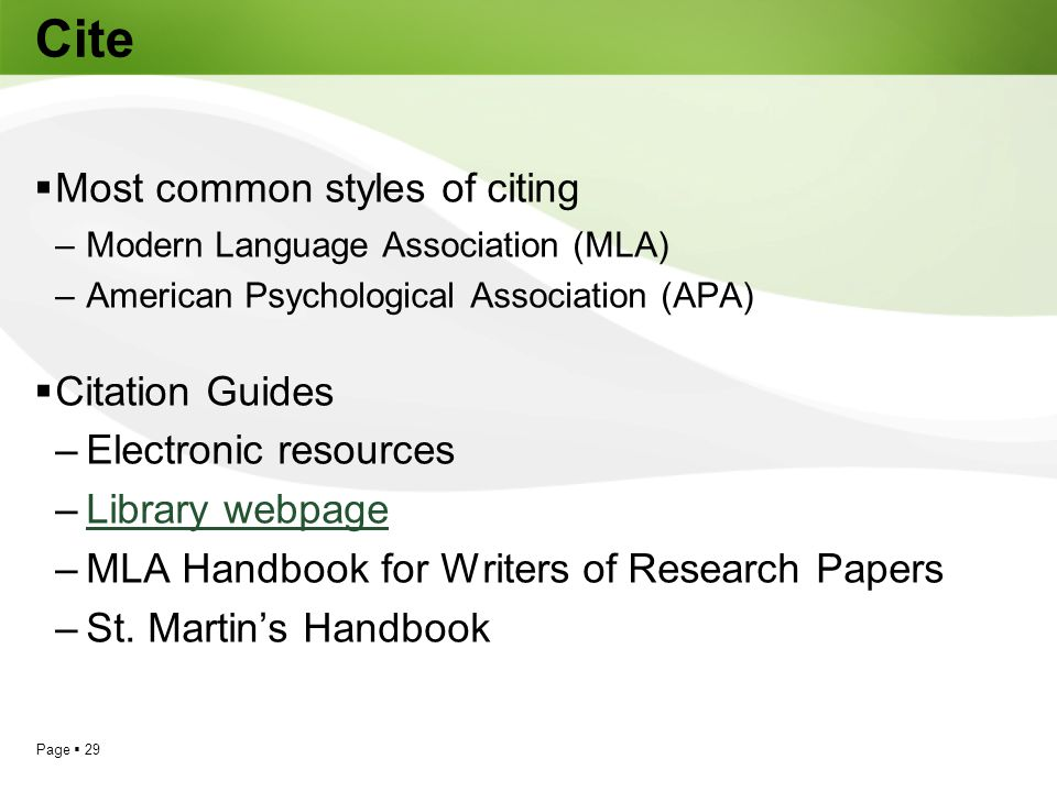 Cite Most common styles of citing Citation Guides Electronic resources