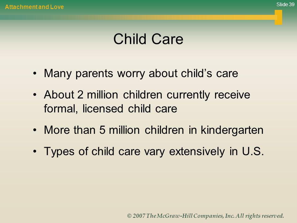 Child Care Many parents worry about child's care