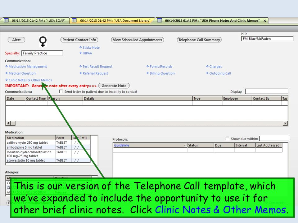 This is our version of the Telephone Call template, which we've expanded to include the opportunity to use it for other brief clinic notes.