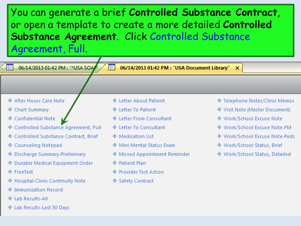 You can generate a brief Controlled Substance Contract, or open a template to create a more detailed Controlled Substance Agreement.