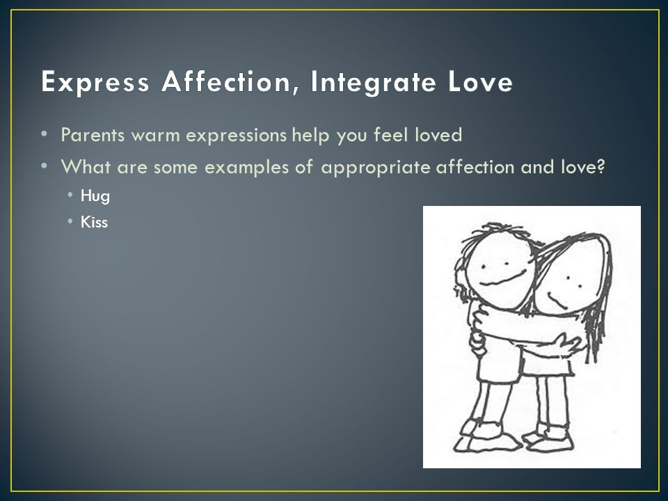 Express Affection, Integrate Love