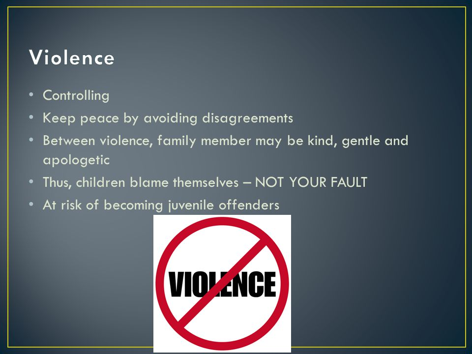 Violence Controlling Keep peace by avoiding disagreements