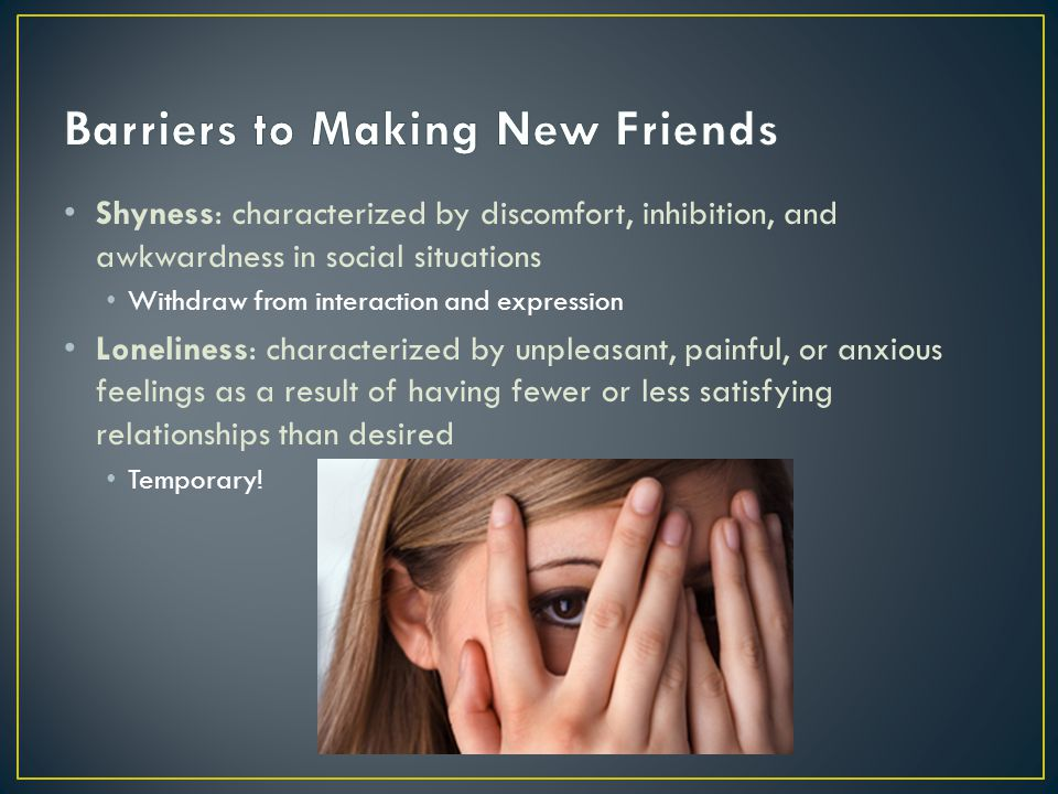Barriers to Making New Friends