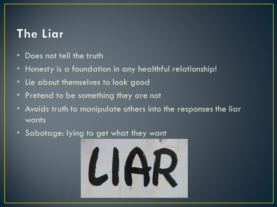 The Liar Does not tell the truth