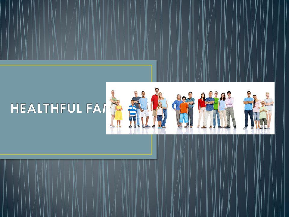 HEALTHFUL FAMILIES