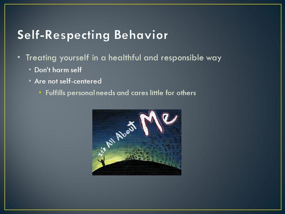 Self-Respecting Behavior