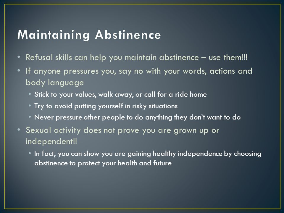Maintaining Abstinence