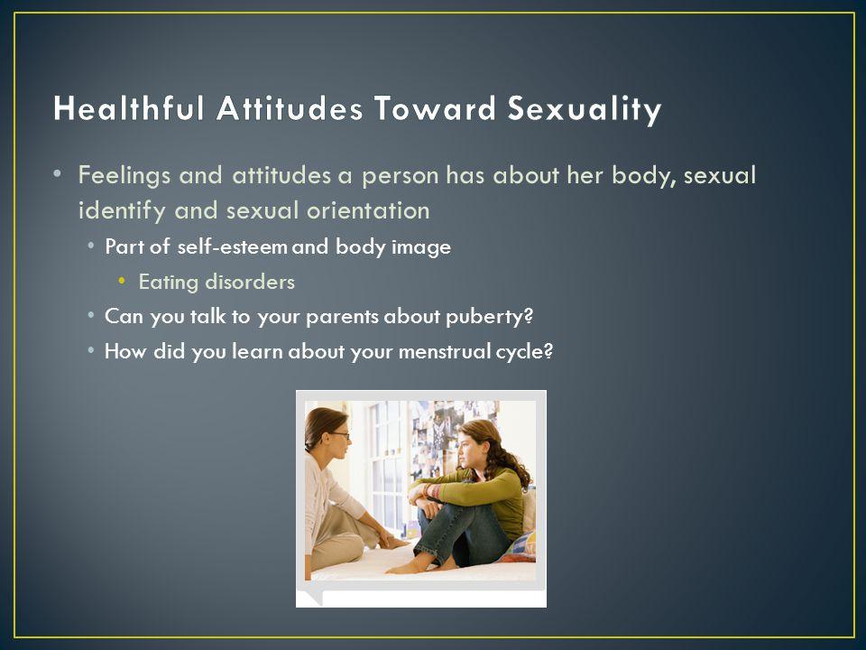 Healthful Attitudes Toward Sexuality