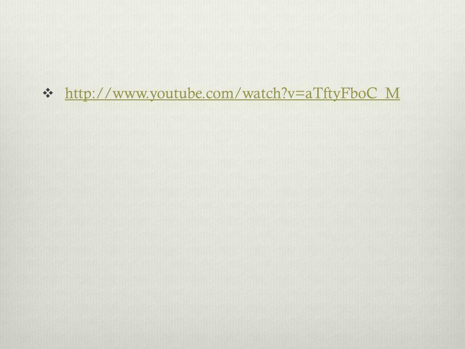 http://www.youtube.com/watch v=aTftyFboC_M