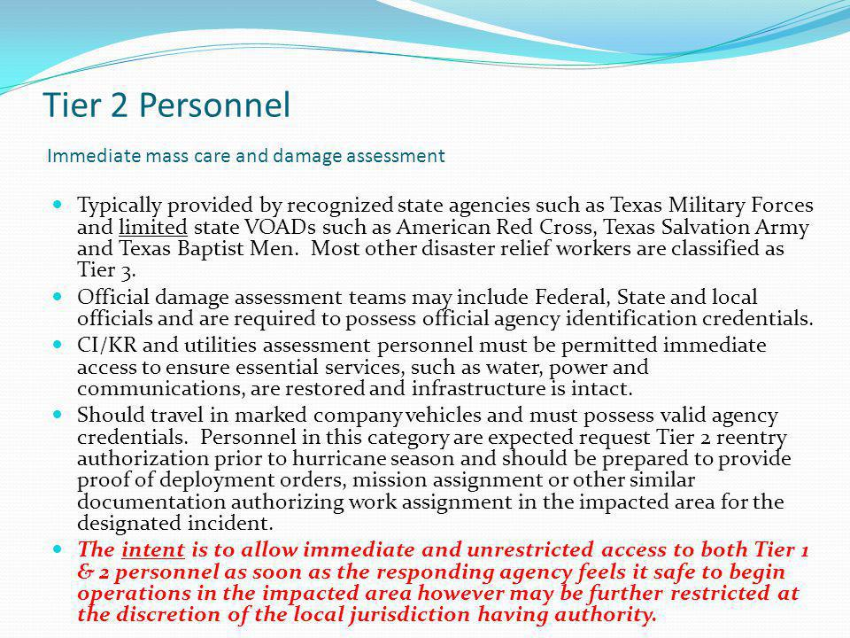 Tier 2 Personnel Immediate mass care and damage assessment