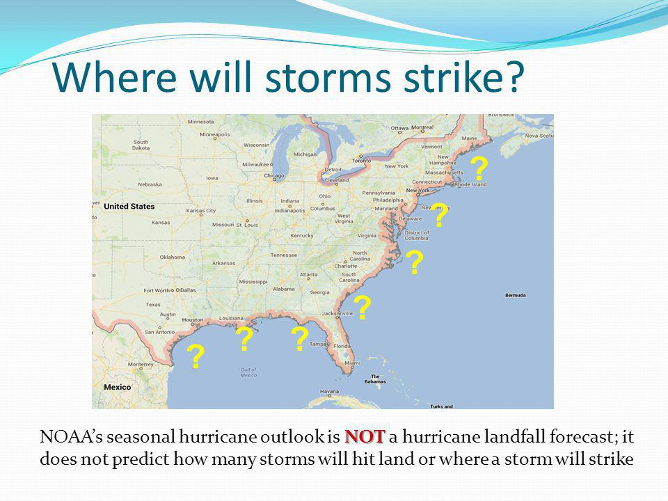 Where will storms strike