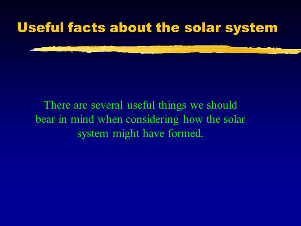 Useful facts about the solar system