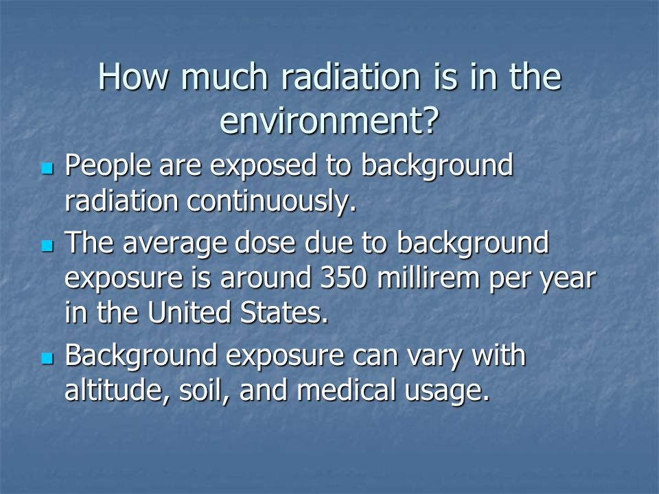 How much radiation is in the environment