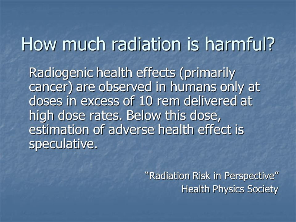 How much radiation is harmful