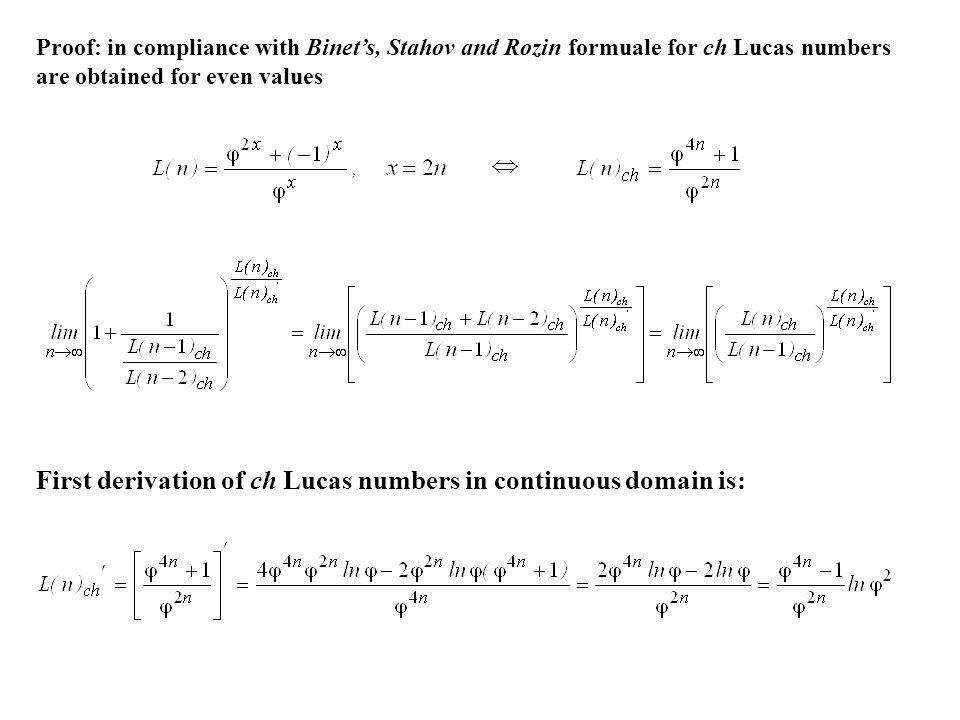 First derivation of ch Lucas numbers in continuous domain is: