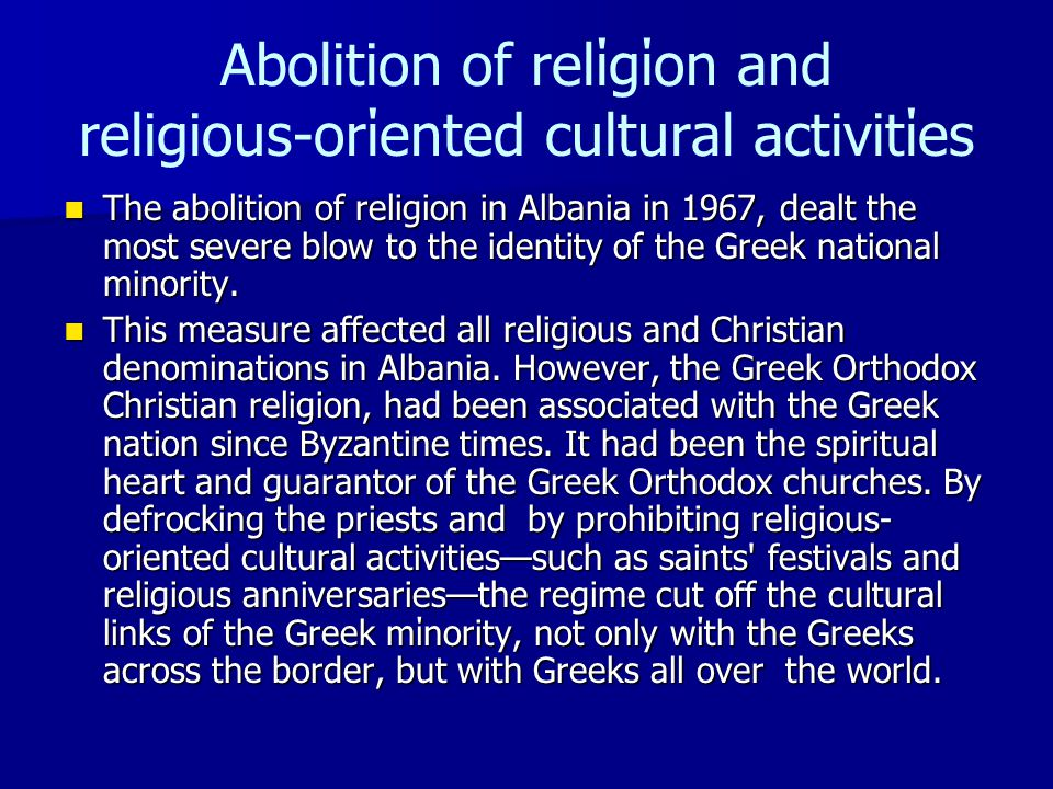 Abolition οf relίgίon and religious-orίented cultural activitίes
