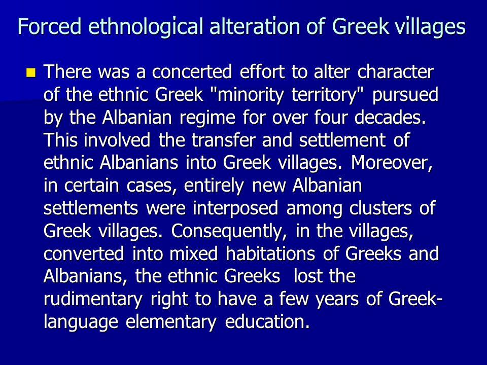 Forced ethnologίcal alteratίon of Greek vίllages