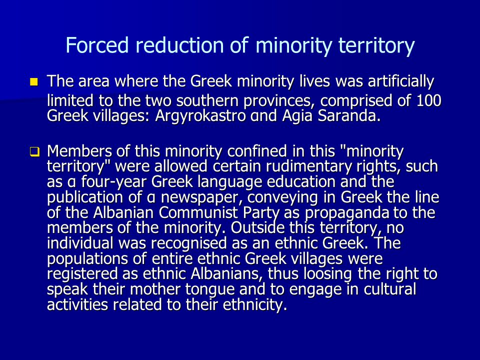 Forced reduction of minority territory