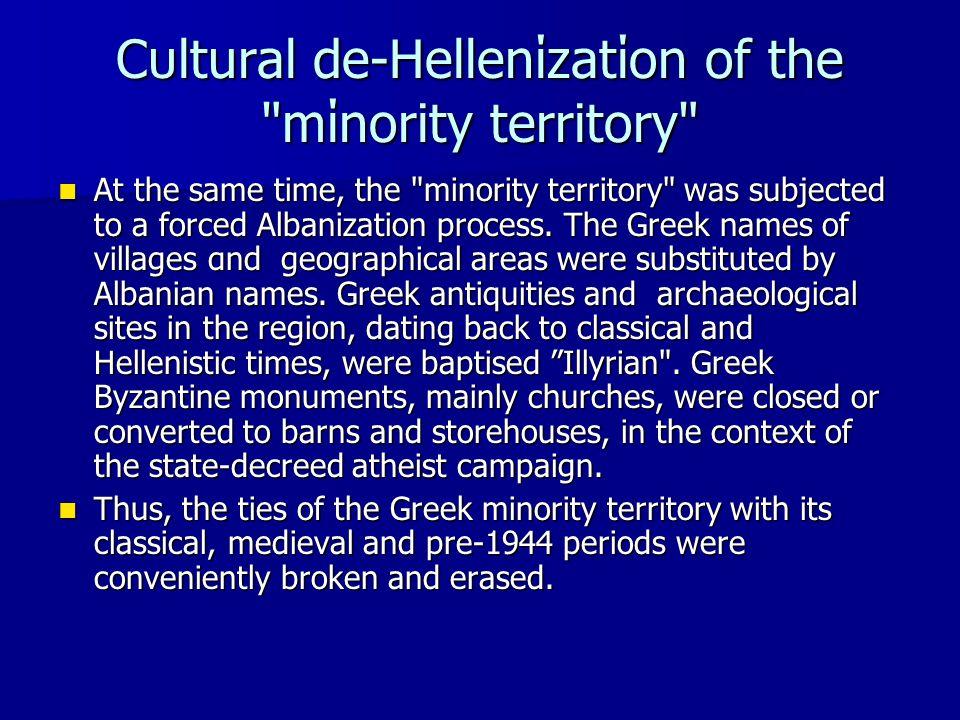 Cυltural de-Hellenίzatίon of the mίnority territory