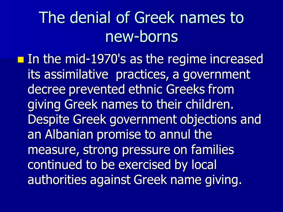 The denial of Greek names to new-borns