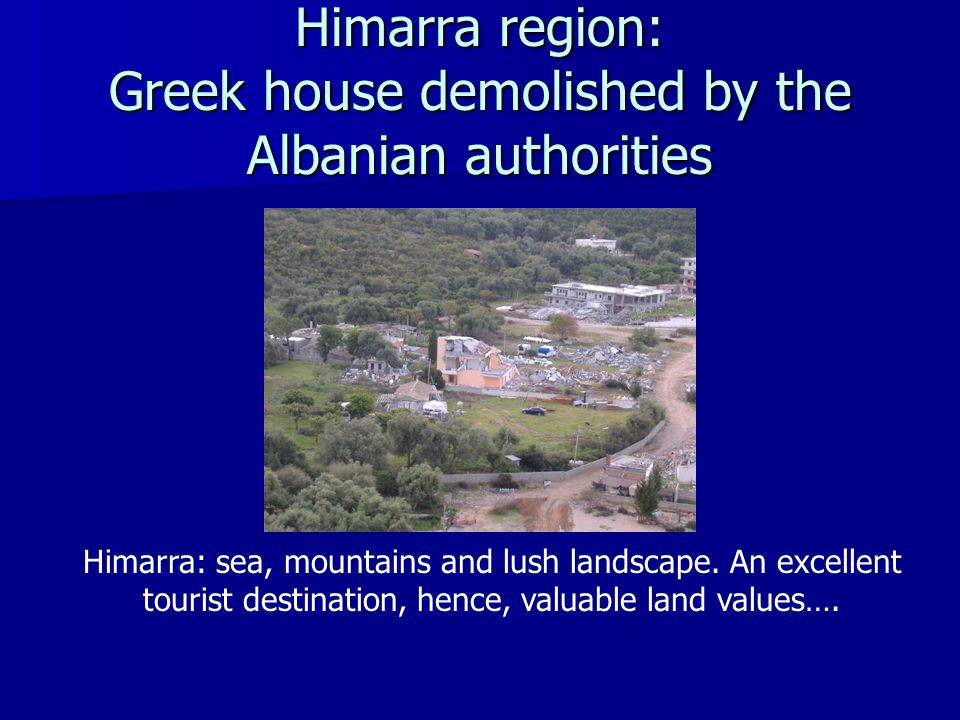 Himarra region: Greek house demolished by the Albanian authorities