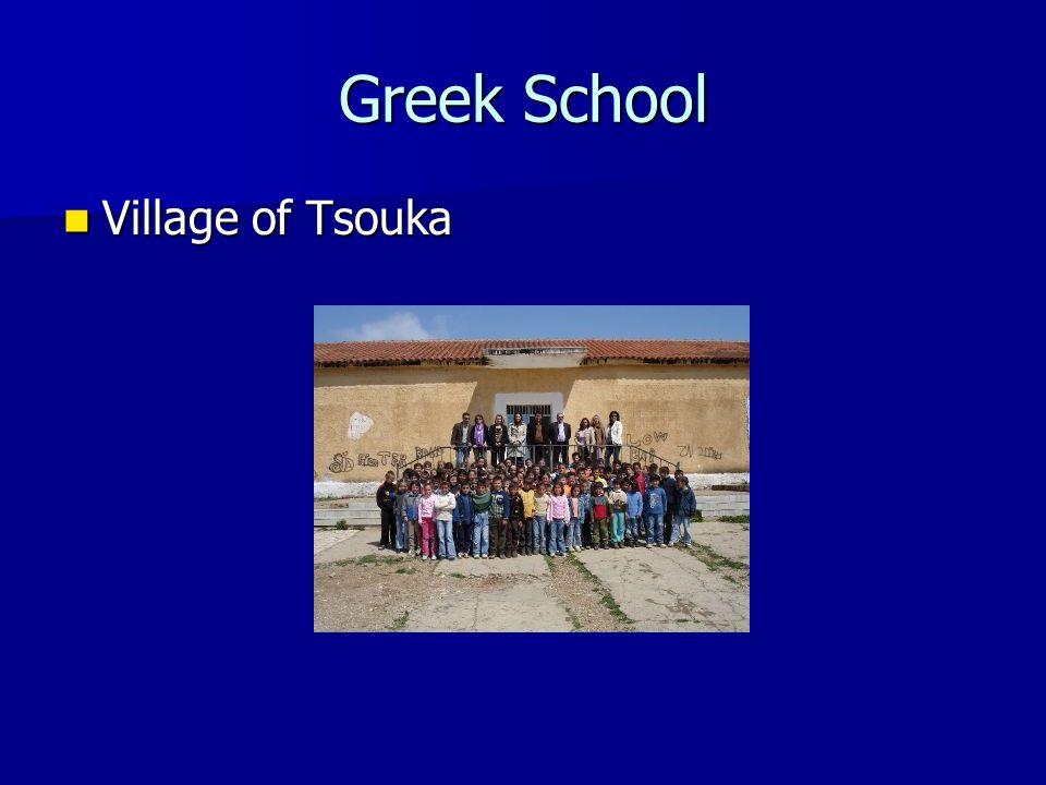 Greek School Village of Tsouka