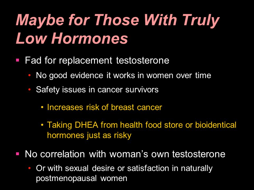 Maybe for Those With Truly Low Hormones