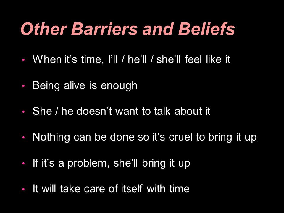 Other Barriers and Beliefs